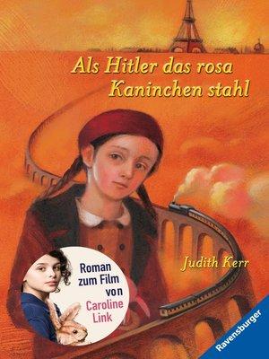 cover image of Als Hitler das rosa Kaninchen stahl (Band 1)