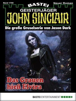 cover image of John Sinclair--Folge 1756