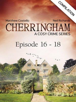 cover image of Cherringham--Episode 16--18