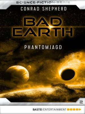 cover image of Bad Earth 2--Science-Fiction-Serie