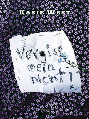 cover image of Vergiss mein nicht!