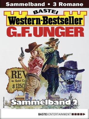cover image of G. F. Unger Western-Bestseller Sammelband 2