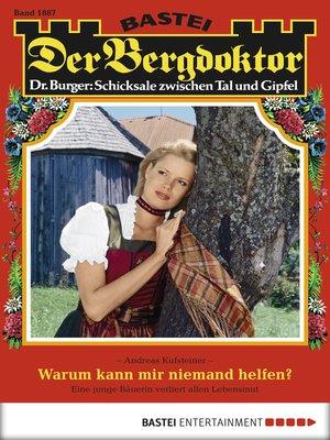 cover image of Der Bergdoktor--Folge 1887