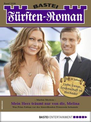 cover image of Fürsten-Roman 2556--Adelsroman