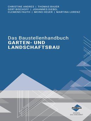cover image of Das Baustellenhandbuch für den Garten- und Landschaftsbau