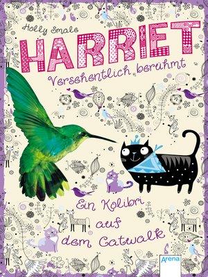 cover image of Harriet--versehentlich berühmt (2). Ein Kolibri auf dem Catwalk