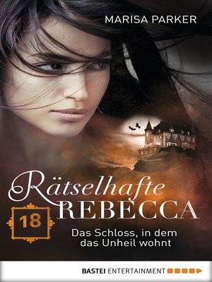 cover image of Rätselhafte Rebecca 18