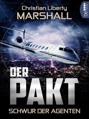 cover image of Der Pakt--Schwur der Agenten
