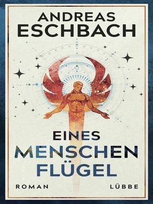 cover image of Eines Menschen Flügel