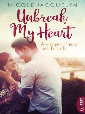 cover image of Als mein Herz zerbrach