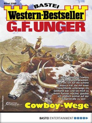 cover image of G. F. Unger Western-Bestseller 2395--Western