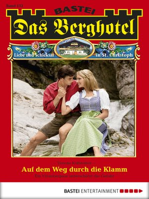 cover image of Das Berghotel--Folge 152