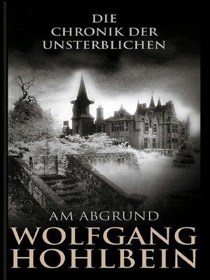 cover image of Die Chronik der Unsterblichen--Am Abgrund