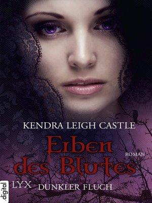 cover image of Erben des Blutes--Dunkler Fluch