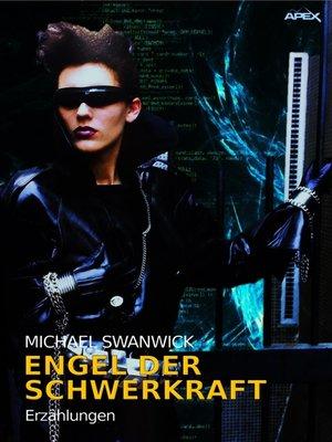 cover image of ENGEL DER SCHWERKRAFT