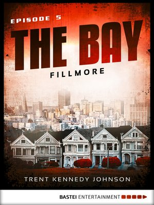 cover image of The Bay--Fillmore