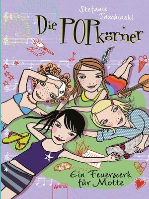 cover image of Die POPkörner (2). Ein Feuerwerk für Motte