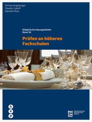 cover image of Prüfen an höheren Fachschulen (E-Book)