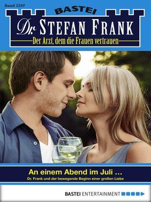 cover image of Dr. Stefan Frank--Folge 2297