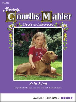 cover image of Hedwig Courths-Mahler--Folge 052