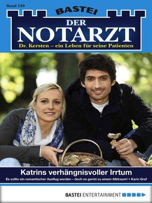 cover image of Der Notarzt--Folge 249