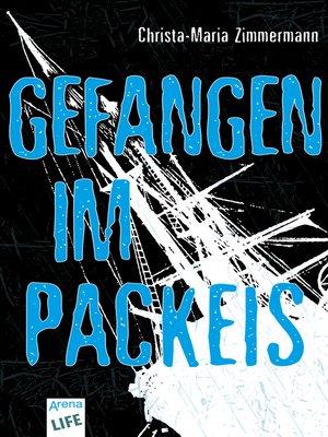 cover image of Gefangen im Packeis