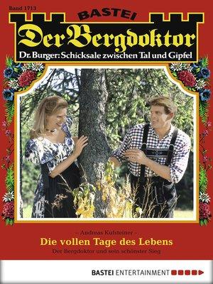 cover image of Der Bergdoktor--Folge 1713