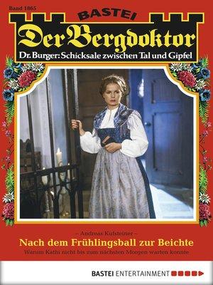 cover image of Der Bergdoktor--Folge 1865