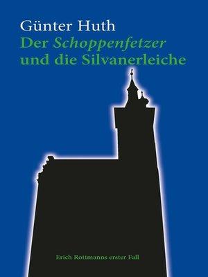 cover image of Der Schoppenfetzer und die Silvanerleiche