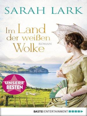 cover image of Im Land der weißen Wolke