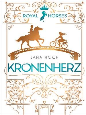 cover image of Royal Horses (1). Kronenherz