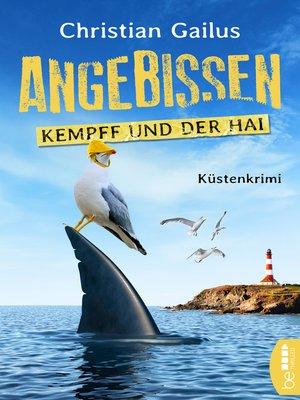 cover image of Angebissen. Kommissar Kempff und der Hai