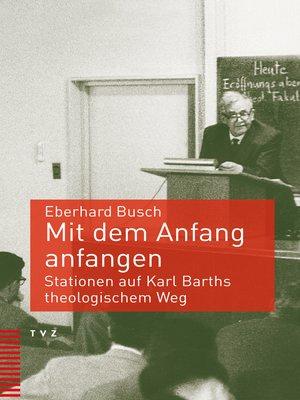 cover image of Mit dem Anfang anfangen