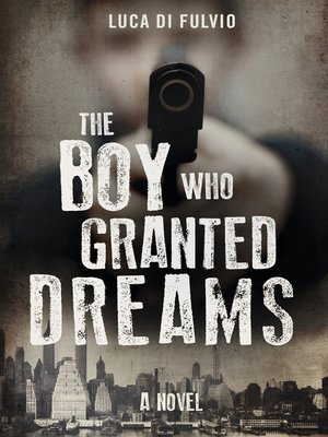 cover image of The Boy Who Granted Dreams