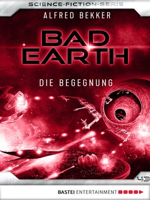 cover image of Bad Earth 43--Science-Fiction-Serie
