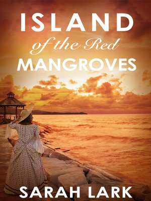 cover image of Island of the Red Mangroves