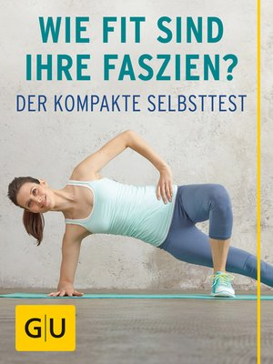 cover image of Wie fit sind Ihre Faszien?