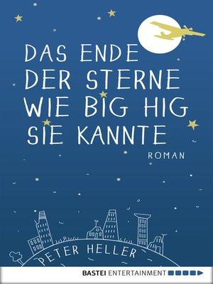 cover image of Das Ende der Sterne wie Big Hig sie kannte