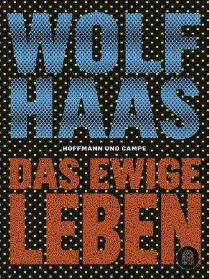 cover image of Das ewige Leben
