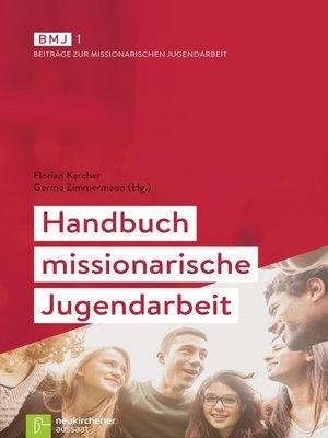 cover image of Handbuch missionarische Jugendarbeit