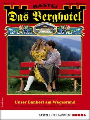 cover image of Das Berghotel 177--Heimatroman