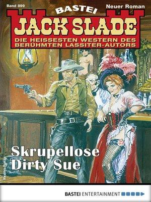 cover image of Jack Slade 899--Western