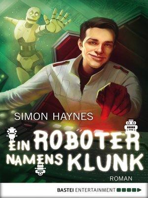 cover image of Ein Roboter namens Klunk