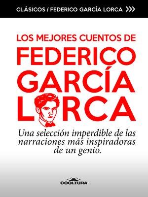cover image of Los mejores cuentos de García Lorca