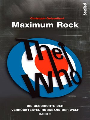 cover image of The Who--Maximum Rock II