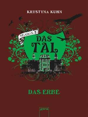 cover image of Das Tal. Das Erbe