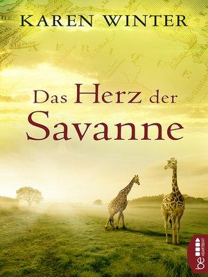 cover image of Das Herz der Savanne