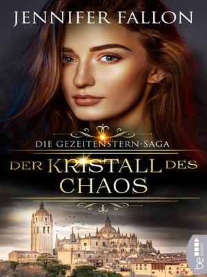 cover image of Gezeitenstern-Saga--Der Kristall des Chaos