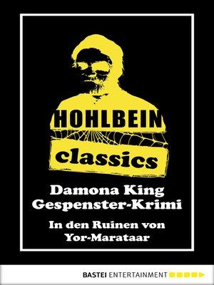 cover image of Hohlbein Classics--In den Ruinen von Yor-Marataar