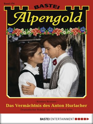 cover image of Alpengold--Folge 174